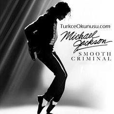 Michael Jackson – Smooth Criminal Türkçe Okunuşu #TurkceOkunuşu #KolayOkunuş #Şarkı Okunuşları Yabancı Şarkı Okunuşları , Yabancı Şarkıların Kolay Okunuşu , şarkı ve okunuşlar #TurkceOkunusu #KolayOkunusu #SarkiOkunusu Michael Jackson Smooth Criminal, Artists, Movies, Movie Posters, Fictional Characters, Films, Film Poster, Cinema, Movie