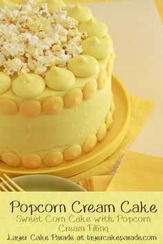 Popcorn Cream Cake is the dessert version of corn on the cob! Sweet corn infused cake, popcorn pastry cream filling, and airy butter frosting make for a wonderful summer harvest tribute!  Layer Cake Parade  http://layercakeparade.com/popcorn-cream-cake/