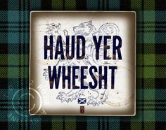 "Scottish Art ""Haud Yer Wheesht"" art on Wood Wall Tile perfect for Burns night and Disney Brave Fans too. $23.00, via Etsy."