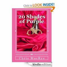 Amazon.com: 20 Shades of Purple eBook: Chris MacRye: Kindle Store