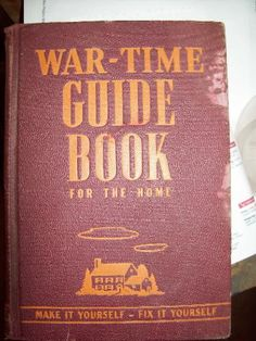 War Time Guide Book for The Home, Popular Science