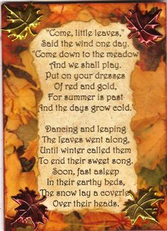 Creations from an Enigmatic Soul: Come little leaf...said the wind one day