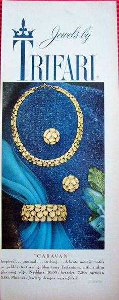 """1959 - TRIFARI - ADS - """"Caravan Collection"""" - """"Caravan"""" Inspired... unusual... striking... delicate mosaic motif in pebble-textured golden-tone Trifanium, with a slim gleaming edge. Necklace, 10.00; blacelet, 7.50; earrings, 5.00. Plus tax. Jewelry designs copurighted. Fredcrica furs."""