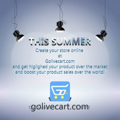 #golivecart #glc #summer #onlinestore #boost #ecommerce #world #shop #sell #product