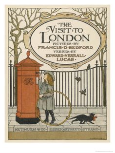 """""""The Visit to London"""" by Edward Versall-Lucas. Illustrated by Francis Bedford."""