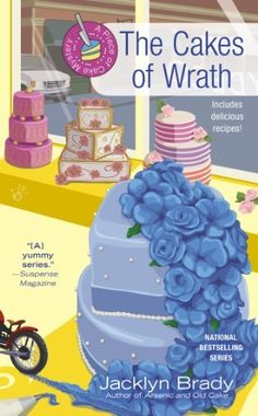 The Cakes of Wrath (A Piece of Cake Mystery) by Jacklyn Brady, http://www.amazon.com/dp/0425258262/ref=cm_sw_r_pi_dp_bUyCrb09221VF