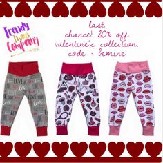 good morning! Tomorrow is the last day to order all Valentine's Day leggings bummies and raglans! Save 20% off the entire Valentine's Day collection! Discount code = BEMINE!
