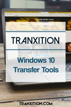 Migrate Users to Windows 10 - Enterprise level transfer tools - Tranxition It Service Management, Data Migration, Data Integrity, Managed It Services, It Service Provider, Computer Service, Data Backup, Windows Software, Service Quality