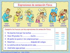 II, !R - Me encanta escribir en español: Expresiones de sensación física. (TENER)