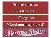 """Good morning Nurse!"" Burma Shave signs"
