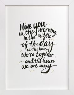 I love you in the morning by Cass Loh at minted.com