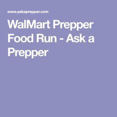 WalMart Prepper Food Run - Ask a Prepper