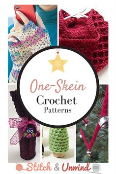 Tis' (Almost) The Season: Decorating & Gift Giving One-Skein Crochet Projects - Stitch and Unwind