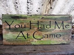 Hunting Camoflauge Camo Montana Made Wooden Sign Rustic Country Military Cabin Lodge Woods Wildlife Hunters FTTeam OFG Team