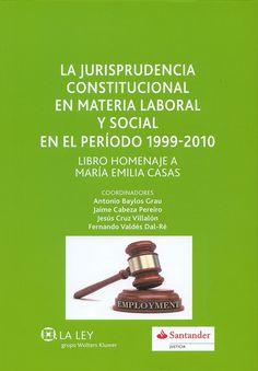 """https://flic.kr/p/tE2CXd   La jurisprudencia constitucional en materia laboral y social en el periodo 1999-2010 : libro homenaje a Maria Emilia Casas / Antonio Baylos Grau... [et al.], 2015   <a href=""""http://encore.fama.us.es/iii/encore/record/C__Rb2660569?lang=spi"""" rel=""""nofollow"""">encore.fama.us.es/iii/encore/record/C__Rb2660569?lang=spi</a> B 500698"""