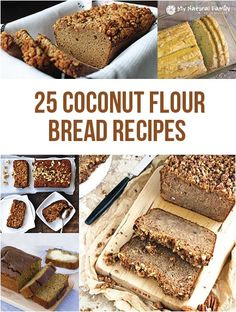 25 of the Best Paleo Coconut Flour Bread Recipes Wheat Belly Recipes, Wheat Free Recipes, Bread Recipes, Whole Food Recipes, Coconut Flour Bread, Coconut Flour Recipes, Banting Recipes, Low Carb Recipes, Cooking Recipes