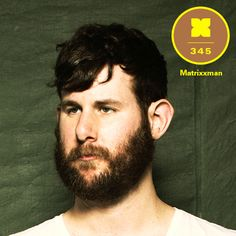 Matrixxman - XLR8R Podcast 345