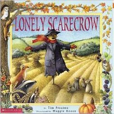 The Lonely Scarecrow and lots of activities