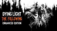 http://rgamesstorepcgame.blogspot.com/2016/02/dying-light-following-enhanced-edition.html