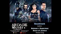 Sountrack Batman v Superman Down of Justice Justice - Theme Song