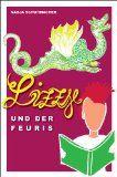 """""""Lizzy und der Feuris"""" von Nadja Schuhmacher.  Eine Fantasy-Geschichte für junge und junggebliebene Leser. Lizzy kann sich kaum darüber hinwegtrösten, dass ihr Lieblingshaustier, ein Grashüpfer, verschwunden ist, da kündigt sich schon das nächste Übel an ..."""