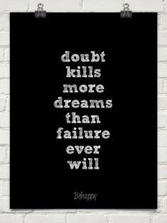 Doubt vs Failure.  You decide. #quotes