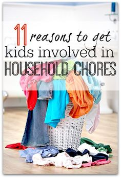 Reasons to get children involved in household chores. Why you should be getting kids to help around the house