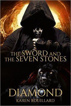 The Sword and The Seven Stones (Diamond) Book 1 - Kindle edition by Karen Rouillard. Literature & Fiction Kindle eBooks @ Amazon.com.