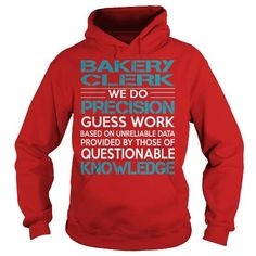 AWESOME TEE FOR Bakery Clerk T Shirts, Hoodies, Sweatshirts. GET ONE ==> https://www.sunfrog.com/LifeStyle/AWESOME-TEE-FOR-Bakery-Clerk-98496018-Red-Hoodie.html?41382
