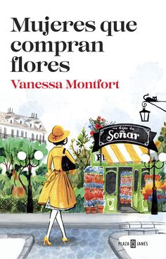 Mujeres que compran flores - Vanessa Montfort Écija en libros I Love Books, Good Books, Books To Read, My Books, Sixth Grade Science, The Book Thief, Buy Flowers, Flowers Online, Film Books