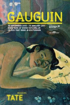 In very good condition (as new) Paul Gauguin, Tate Modern Retrospective poster, x Featuring the painting 'Nevermore. Monet Exhibition, Van Gogh Exhibition, Art Exhibition Posters, Museum Exhibition, Art Posters, Poster Sport, Poster Cars, Poster Retro, Poster Vintage