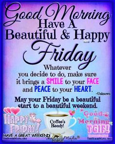 Discover recipes, home ideas, style inspiration and other ideas to try. Happy Friday Gif, Happy Friday Pictures, Friday Morning Quotes, Good Morning Happy Friday, Happy Friday Quotes, Friday Images, Good Morning Prayer, Blessed Friday, Morning Blessings