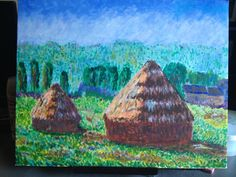 Monet's Haystacks at midday (or afternoon) Acrylic on canvas (16x20) board This was done over several stages and cam out ok.  It emphasizes how incredibly difficult it is to paint like Monet rather than just reproduce his shapes.