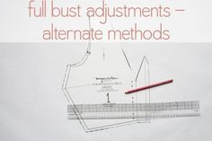 alternate bust adjustment tutorials that will preserve the original waistline -- tutorial by Megan Nielsen