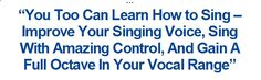 Learn how to sing like a professional with Singorama! YOU CAN DO IT! www.singorama.com/