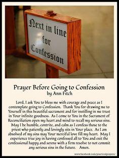 ~Prayer Before Going To Confession Catholic Confession, Confession Prayer, Strong Faith, Faith In God, God Prayer, Daily Prayer, Sacrament Of Penance, Universal Prayer, Worship Quotes