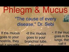 Dr. Sebi mucus is the cause of every disease, best ways to get rid of phlegm after eating and clear mucus from your throat | alkhalife.info