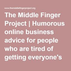 The Middle Finger Project | Great web design and those email opt ins...the best!