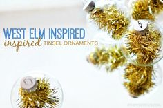 Love these West Elm inspired Tinsel Ornaments! Make them in less than five minutes and at a fraction of the cost.