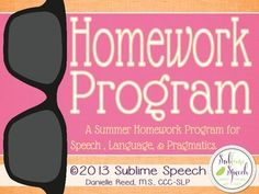 This is a comprehensive 10-week summer homework program for speech, language, and pragmatic language students.