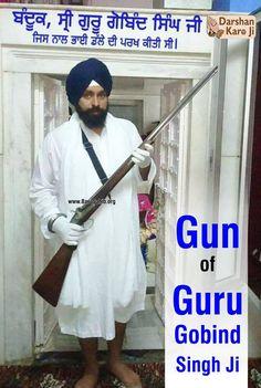 #DarshanKaroJi Gun of Guru Gobind Singh Ji Share & Spread the divinity!