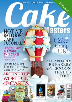 My Venetian Cake and Venetian Mask Tutorial featured in this Sept 2014 issue of Cake Masters Cake Decorating Magazine, Cookie Decorating, Hot Air Balloon Cake, 40th Cake, Cake Show, Egg Cake, Cupcakes, Cake Business, Cake Tutorial