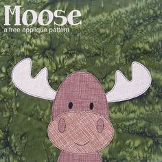 Free moose applique pattern - designed especially for beginners.