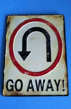 GO AWAY U TURN METAL SIGN GARAGE SHOP CHEVY FORD MAN CAVE ART COOL SIGN VINTAGE