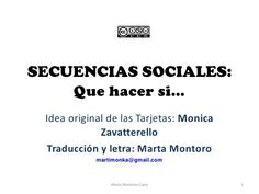 Secuencias sociales  que hacer si... by Marta Montoro Cano, via Slideshare