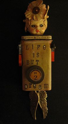 """Mini Altered Tin Art Doll by peregrine blue, via Flickr (At first I thought it said, """"Lipo is but a dream."""" Old dolls that want liposuction. Perfect.)"""