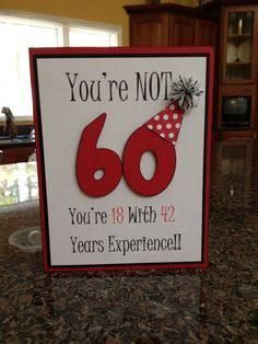 handmade birthday card … die cut 60 wearing a party hat … fun sentiment … - Diy Birthday Cards 60th Birthday Cards, Good Birthday Presents, Mom Birthday Gift, Handmade Birthday Cards, Birthday Wishes, 60 Birthday Party Ideas, 60th Birthday Ideas For Dad, Husband Birthday, Boyfriend Birthday