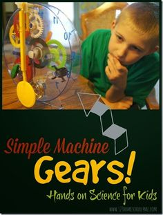 Simple Machines Gears Unit - Hands on unit including book recommendations, free printable worksheets for kids, science experiments, and so much more for elementary kids. LOVE THIS UNIT!