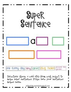 Free. This includes everything you'll need to guide your students to make a super sentence: a sentence mat, word cards and student sheet. ...