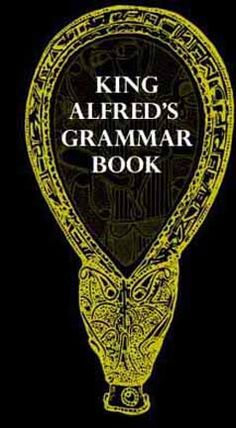 Old English (Anglo Saxon) Grammar Book - Awesome help for explaining how the language worked.
